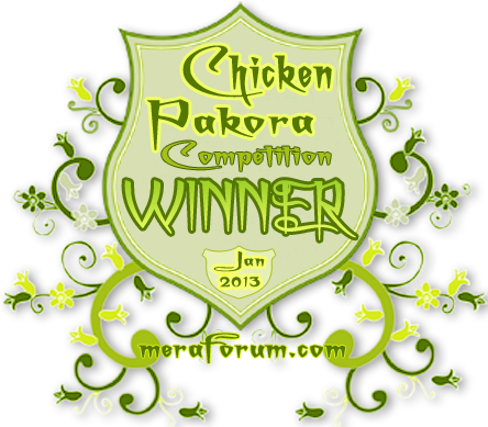 Winner of Meraforum Chicken pakora Competition.